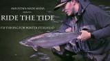 Ride The Tide – Fly Fishing for Winter Steelhead in Oregon