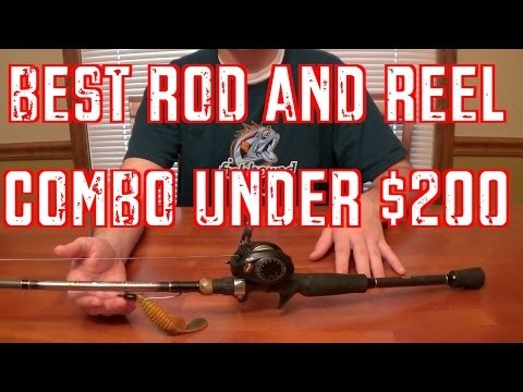 Best Rod and Reel Combo Under $200