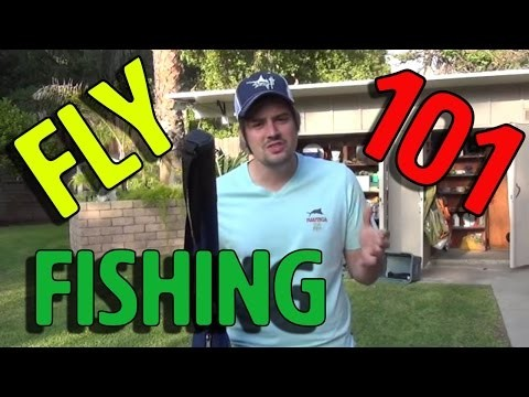 FLY FISHING 101: The Basics