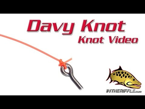Davy Knot Tying Video – Fly Fishing Knots