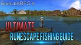 Runescape Skill Guide : Ultimate 1-99 Fishing Guide by SiarlesRPG | Fastest xp Methods & GP | RS3